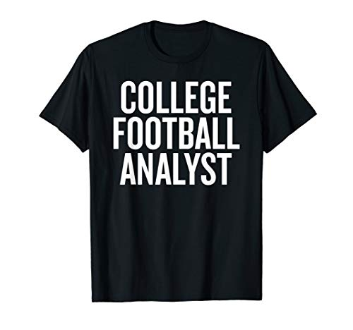 (College Football Analyst T-shirt Halloween Christmas Funny)