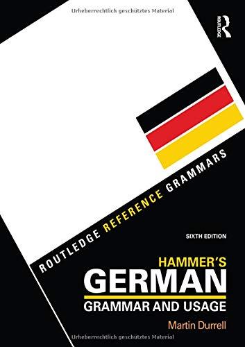 Hammer's German Grammar and Usage (Routledge Reference Grammars) (Volume 1) (German Edition)