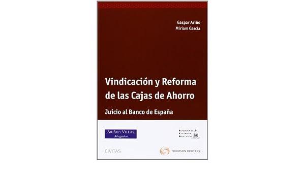 Vindicación y Reforma de las Cajas de Ahorro: Miriam; Ariño Ortíz, Gaspar García: 9788447041947: Amazon.com: Books