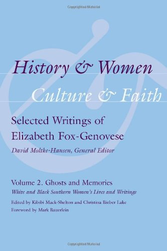 Books : History & Women, Culture & Faith: Selected Writings of Elizabeth Fox-Genovese: Women Past and Present (Non Series)