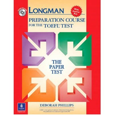 [(Longman Preparation Course for the TOEFL Test: The Paper Test, with Answer Key)] [Author: Deborah Phillips] published on (September, 2003)