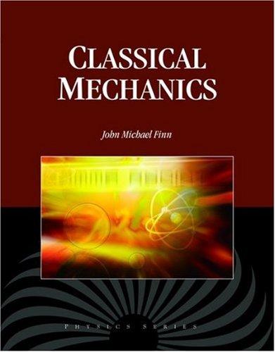Classical Mechanics (Physics)