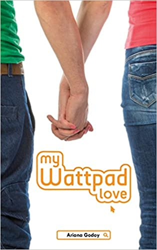 My wattpad love (Bloom): Amazon.es: Ariana Godoy, Axelle Demoulin, Nicolas Ancion: Libros en idiomas extranjeros
