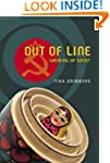 Out of Line: Growing Up Soviet