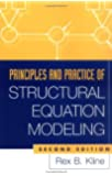 Principles and Practice of Structural Equation Modeling, Second Edition (Methodology in the Social Sciences)