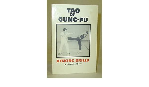 Tao Of Gung-Fu Kicking Drills: William David Cox: Amazon com