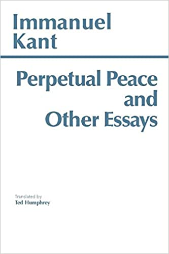 How To Start A Synthesis Essay Perpetual Peace And Other Essays A Philosophical Essay Hackett Classics  Kindle Edition What Is Thesis In Essay also Essay Health Care Perpetual Peace And Other Essays A Philosophical Essay Hackett  Business Essay Writing