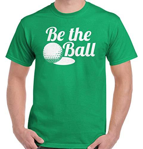 (Golfer Sports Golf Be The Ball Quote Gym T Shirt Tee Irish Green)