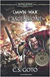 L'ascensione. Dawn of war. Warhammer 40.000: 2