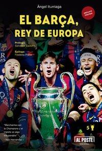 Descargar Libro El Barça Rey De Europa Angel Iturriaga Barco