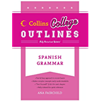 Spanish Grammar (Collins College Outlines)