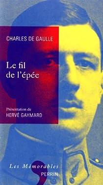 Le Fil de l'épée par Gaulle