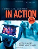 Bundle: Criminal Justice in Action: the Core, 8th + LMS Integrated for MindTap Criminal Justice Printed Access Card, Larry K. Gaines and Roger LeRoy Miller, 130569998X