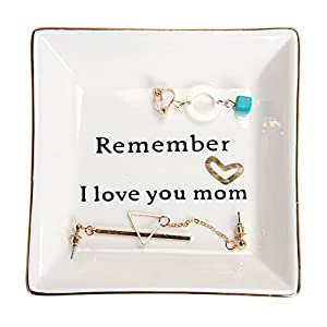 HOME SMILE Birthday Gifts for Mom-Ceramic Ring Dish Decorative Trinket Plate -Remember I Love You Mom-Mother's Day…