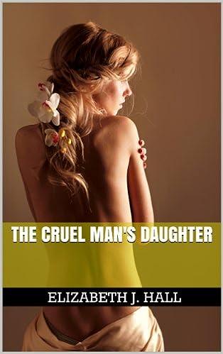 The Cruel Mans Daughter