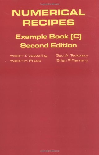 Numerical Recipes in C book set: Numerical Recipes: Example Book C: The Art of Scientific Computing