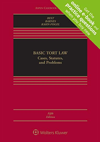 Basic Tort Law: Cases, Statutes, and Problems (Aspen Casebook)