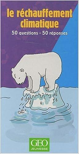 Lire en ligne Le réchauffement climatique epub, pdf
