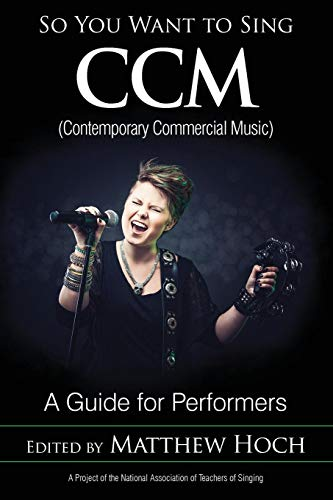 So You Want to Sing CCM (Contemporary Commercial Music)