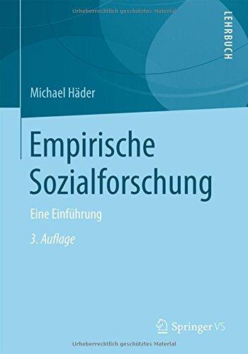 Empirische Sozialforschung: Eine Einführung