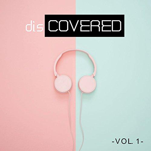 Discovered, Vol. 1 [Explicit]