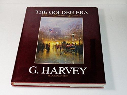 The Golden Era: A Celebration of Light by G. Harvey