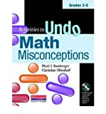 [(Activities to Undo Math Misconceptions, Grades 3-5)] [Author: Honi Joyce Bamberger] published on (September, 2010)