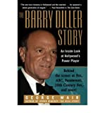 [(The Barry Diller Story: An Inside Look at Hollywood's Power Player )] [Author: George Mair] [Jul-1998]