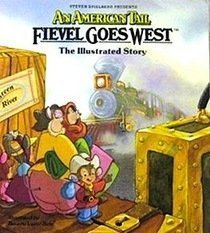American Tail: Fievel Goes West by Charles Swenson (1991) Library Binding