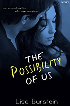 The Possibility of Us by [Burstein, Lisa]