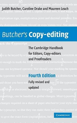 Butcher's Copy-editing: The Cambridge Handbook for Editors; Copy-editors and Proofreaders