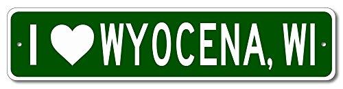 "I love WYOCENA, WISCONSIN - Custom US City Name and State Aluminum Sign - Green - 9""x36"""