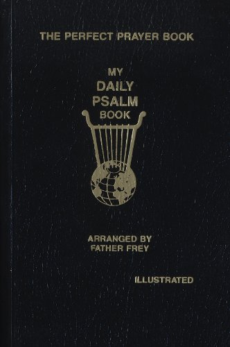 (My Daily Psalms Book: The Perfect Prayer Book)