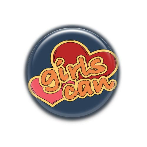 Girl Can 2 : Social equality, Pinback Button Badge 1.50 Inch -