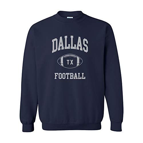 Dallas Classic Football Arch - Hometown Pride Crew Sweatshirt - X-Large - Navy ()