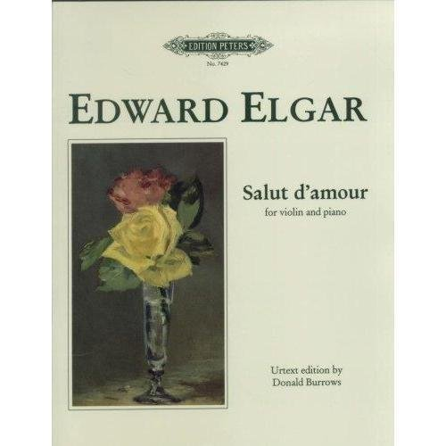 Elgar, Edward - Salut d'amour, Op. 12 - Violin and Piano - edited by Donald Burrows - - Book Amour Music