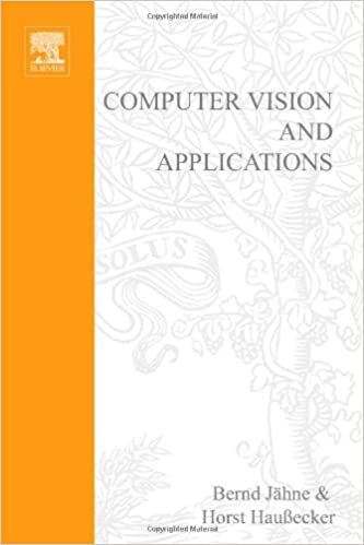 Computer Vision And Applications A Guide For Students And