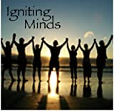 Igniting Minds