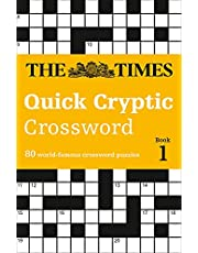 The Times Quick Cryptic Crossword Book 1: 80 world-famous crossword puzzles