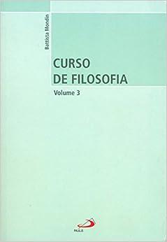 Curso de Filosofia (Volume 3)