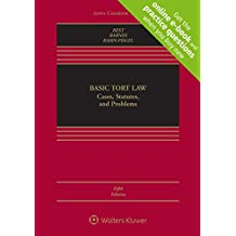 Basic Tort Law: Cases, Statutes, and Problems [Connected Casebook] (Aspen Casebook)