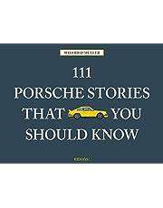111 Porsche Stories You Should Know Revised & Updated (EMONS VERLAG)