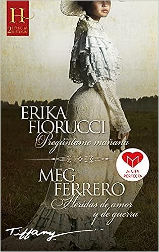 Pregúntame Mañana de Erika Fiorucci y Meg Ferrero