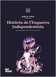Història de l'Esquerra Independentista (ASSAIG)