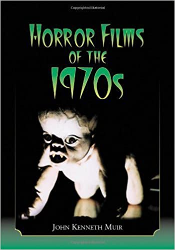 Horror Films of the 1970s (2 volume set) edition by John Kenneth Muir (2007)