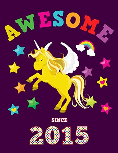 Awesome Since 2015: Unicorn Blank 4 x 4 Quadrille Squared Coordinate Grid Paper | Magical Purple Cover for Little Girls Born in '15 | Math & Science ... for Students | Four squares per inch grap