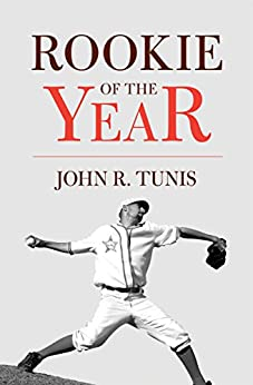 Rookie of the Year (Odyssey Classic) by [Tunis, John R.]