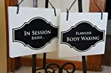 Spa Salon Sign for business In Session Shhh/Flawless Body Waxing Double Sided Hanging