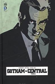 Gotham Central, tome 1 par Greg Rucka
