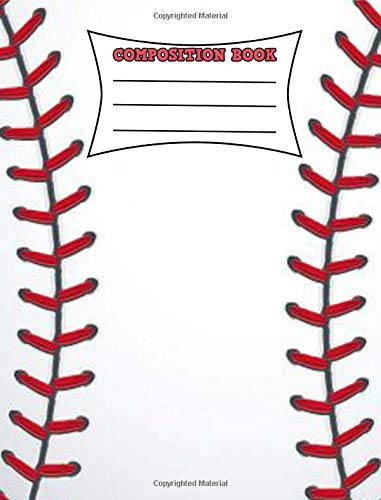 "Download Composition Book: Baseball Composition Notebook 200 Pages Wide Ruled 7.44"" x 9.69"" pdf"